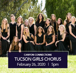 Stone Canyon Community Foundation - Canyon Connections - Tucson Girls Chorus